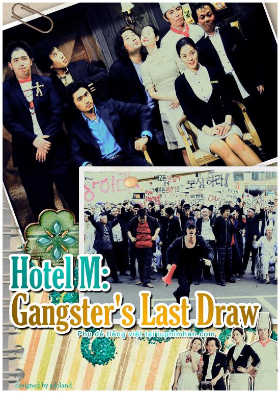 mhotel Hotel M: Gangsters Last Draw (2007)